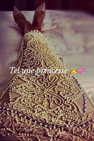 Tel une princesse 👑💕