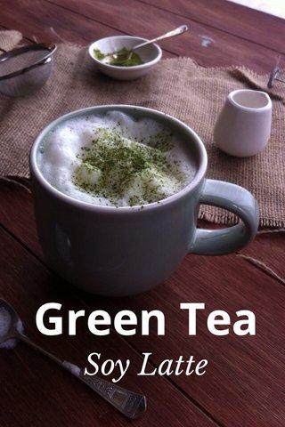 Green Tea Soy Latte