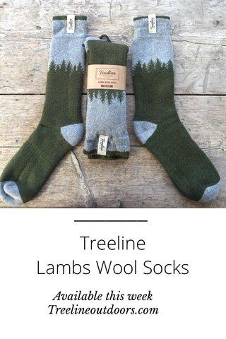 Treeline Lambs Wool Socks Available this week Treelineoutdoors.com