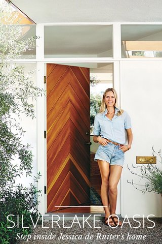 SILVERLAKE OASIS Step inside Jessica de Ruiter's home