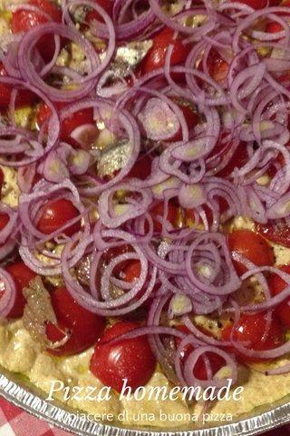 Pizza homemade Il piacere di una buona pizza