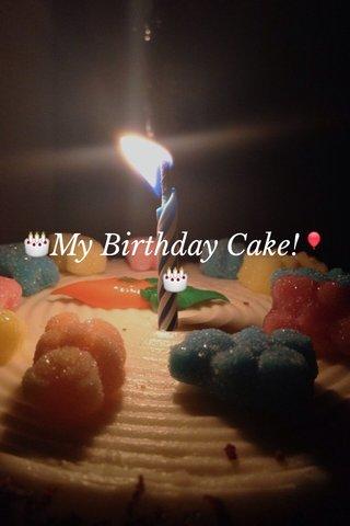 🎂My Birthday Cake!🎈🎂