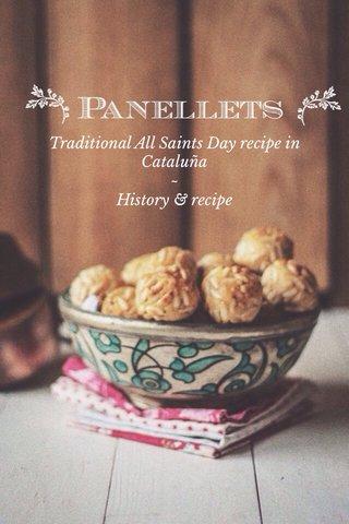 Traditional All Saints Day recipe in Cataluña ~ History & recipe