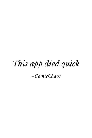This app died quick –ComicChaos