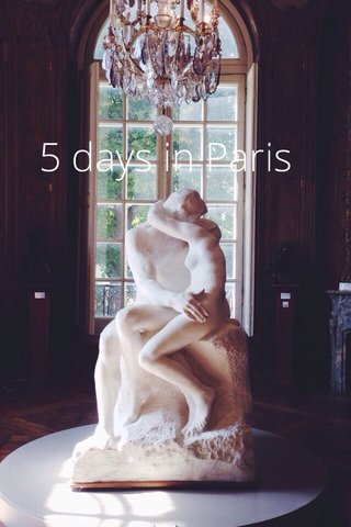 5 days in Paris