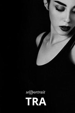 TRA selfportrait
