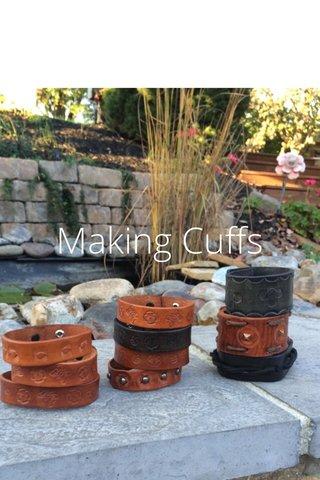 Making Cuffs