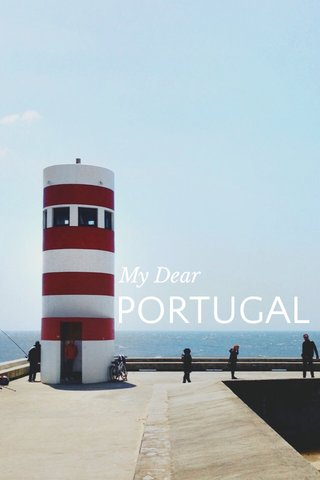 PORTUGAL My Dear