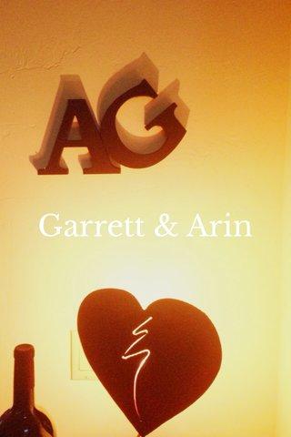 Garrett & Arin