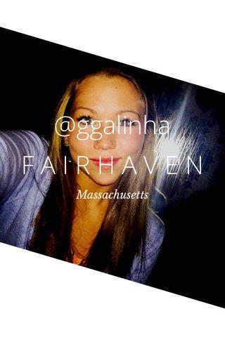 @ggalinha FAIRHAVEN Massachusetts