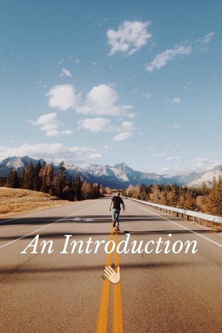 An Introduction 👋