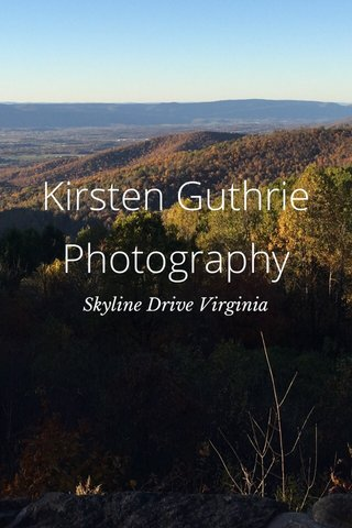Kirsten Guthrie Photography Skyline Drive Virginia