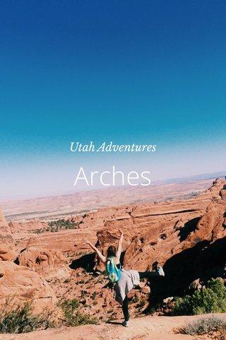 Arches Utah Adventures