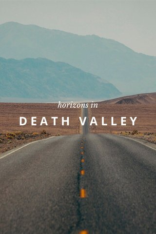 DEATH VALLEY horizons in