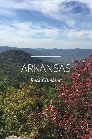 ARKANSAS Rock Climbing