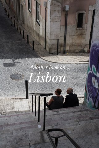 Lisbon Another look on...