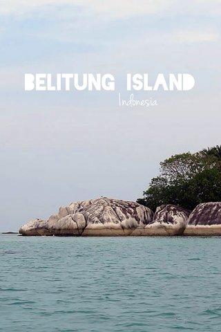 BELITUNG ISLAND Indonesia