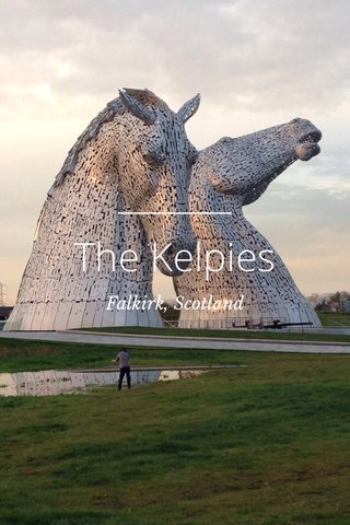The Kelpies Falkirk, Scotland