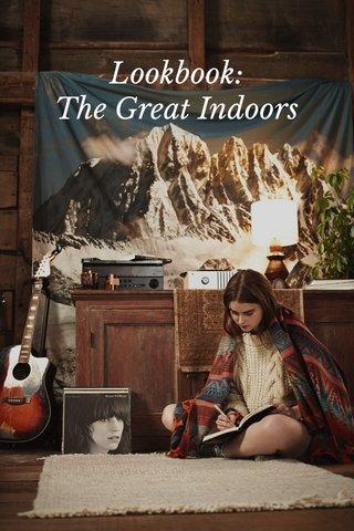 Lookbook: The Great Indoors