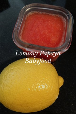 Lemony Papaya Babyfood