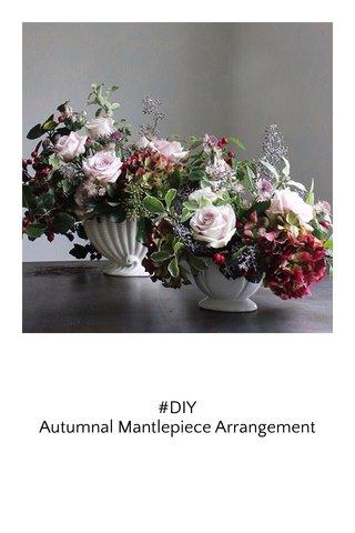 #DIY Autumnal Mantlepiece Arrangement