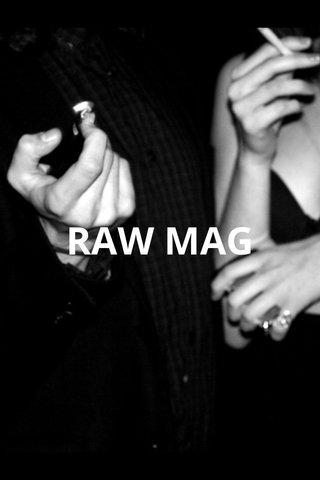 RAW MAG
