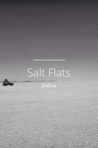Salt Flats Boliva