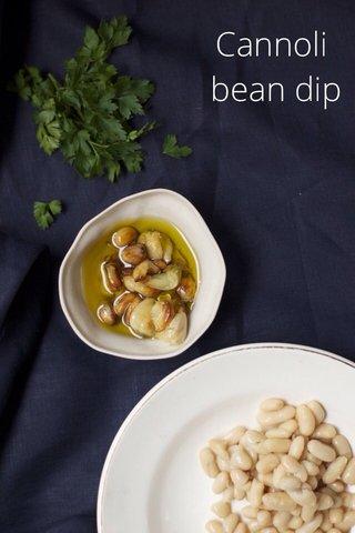 Cannoli bean dip