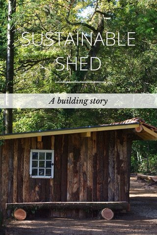 SUSTAINABLE SHED A building story