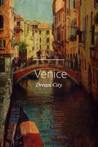 Venice Dream City