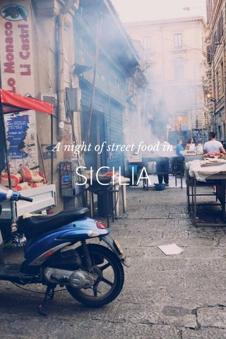 SICILIA A night of street food in