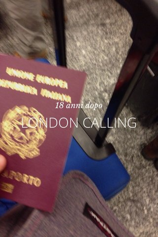 LONDON CALLING 18 anni dopo