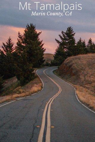 Mt Tamalpais Marin County, CA