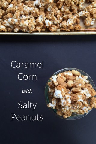 Caramel Corn Salty Peanuts with
