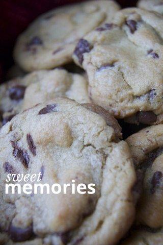 memories sweet