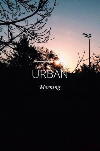 URBAN Morning