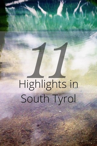 11 Highlights in South Tyrol