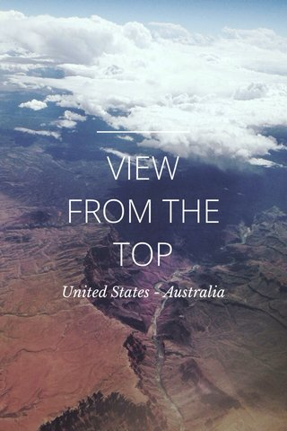 VIEW FROM THE TOP United States - Australia