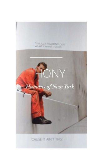 HONY Humans of New York