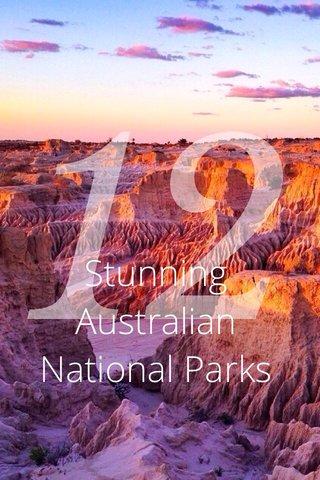 12 Stunning Australian National Parks