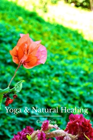 Yoga & Natural Healing Costa Rica