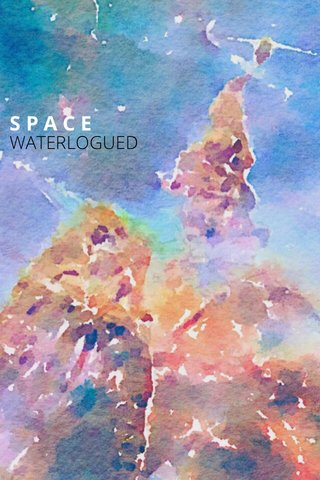 SPACE WATERLOGUED