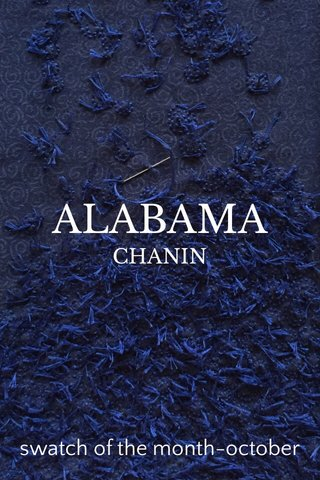 ALABAMA swatch of the month-october CHANIN