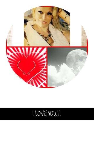 I LOVE YOU!!