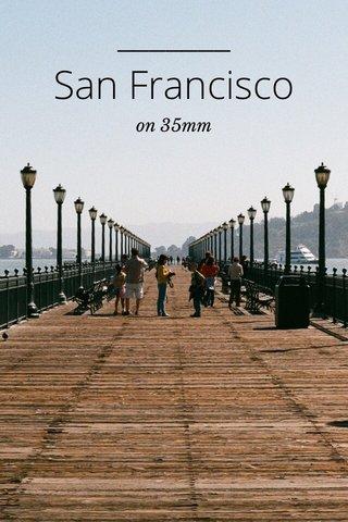 San Francisco on 35mm