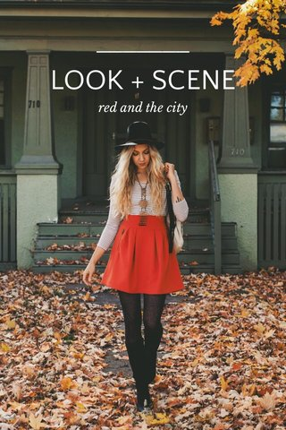 LOOK + SCENE red and the city