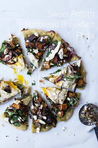 Sweet Potato Flatbread Breakfast Pizza