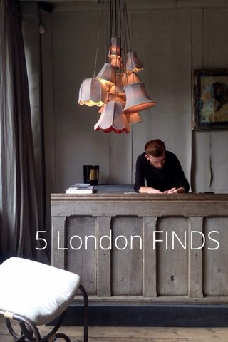 5 LONDON finds 5 London FINDS