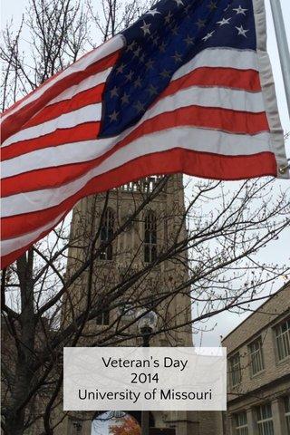 Veteran's Day 2014 University of Missouri