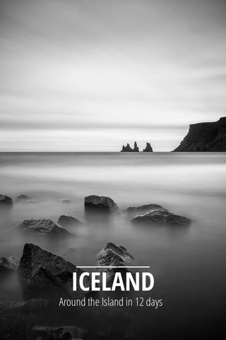 ICELAND Around the Island in 12 days